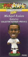 Michael Essien, Ghana - PRO1412 - Corinthian - Prostars - Other Sets - Convention Release - Card